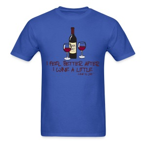 Wine a Little - Mens Standard Tee - Men's T-Shirt
