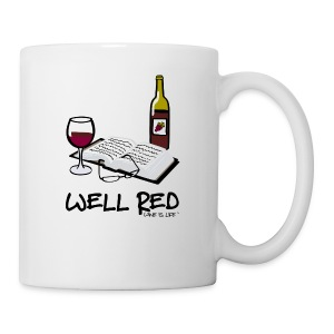 Wine is Life Well Red - Coffee Mug - Coffee/Tea Mug