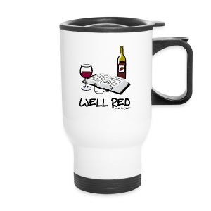 Wine is Life Well Red - Travel Mug - Travel Mug