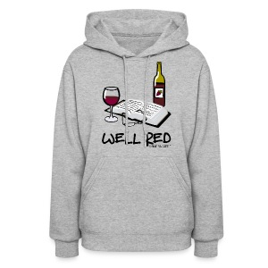Wine is Life Well Red - Womens Hooded Sweatshirt - Women's Hoodie