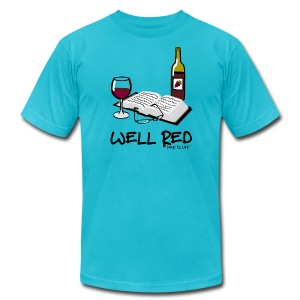 Wine is Life Well Red - Mens Tee by American Apparel - Men's T-Shirt by American Apparel