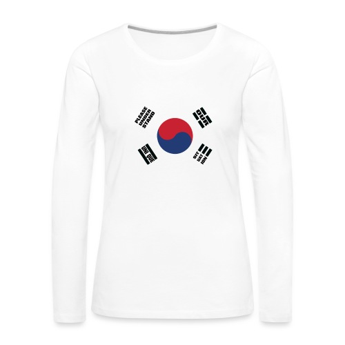 Korea's Unique Situation - Women's Premium Long Sleeve T-Shirt