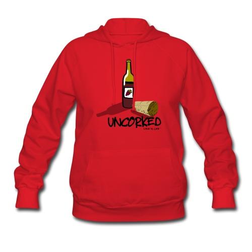 Wine is LIfe Uncorked - Womens Hooded Sweatshirt - Women's Hoodie