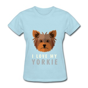 I Love My Yorkie Tee - Women's T-Shirt