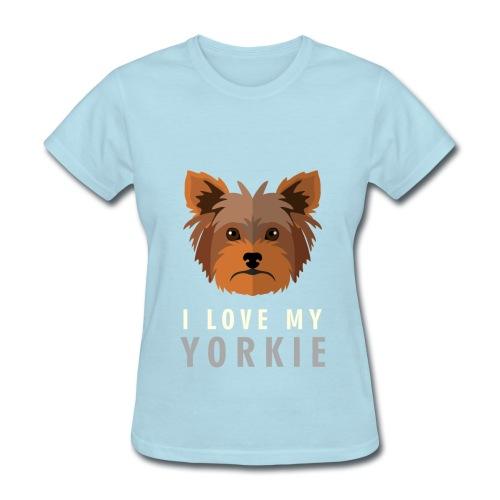 I Love My Yorkie Tee - Women's T-Shirt