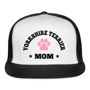 Yorkshire Terrier Mom Trucker Cap - Trucker Cap
