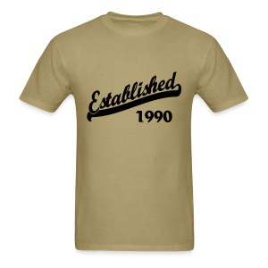 Established 1990 T-Shirts - Men's T-Shirt