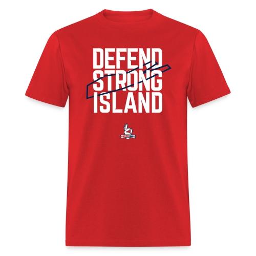 Defend Strong Island - Men's T-Shirt