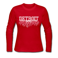 Long Sleeve Shirts ~ Women's Long Sleeve Jersey T-Shirt ~ My Detroit Roots