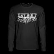 Long Sleeve Shirts ~ Men's Long Sleeve T-Shirt ~ My Detroit Roots
