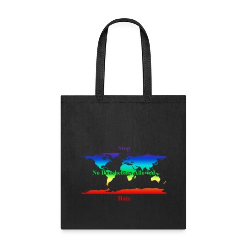 STOP HATE Rainbow Earth Tote -a part of the profits will go to the SPLC thru the end of 2018 - Tote Bag