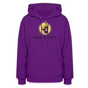 Wine is Life Logo - Womens Hooded Sweatshirt - Women's Hoodie