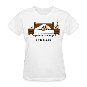 Wine is Life - Women's T-Shirt