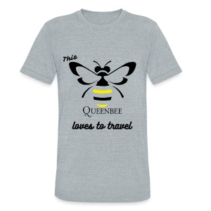 This Queen Bee Loves To Travel Tee - Unisex Tri-Blend T-Shirt by American Apparel
