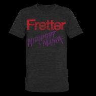 T-Shirts ~ Unisex Tri-Blend T-Shirt ~ Fretter Midnight Mania