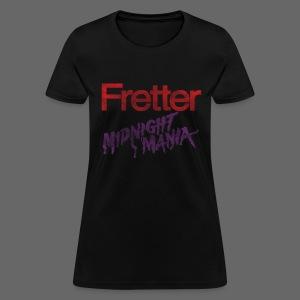 Fretter Midnight Mania - Women's T-Shirt