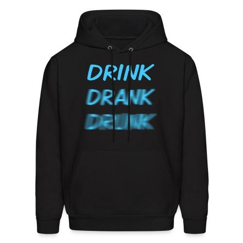 Drink Drank Drunk  Hoodies - Men's Hoodie