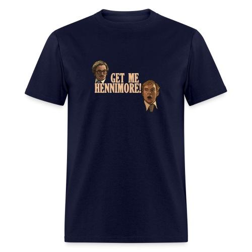 Get Me Hennimore! - Men's T-Shirt