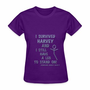 I Survived Harvey, leg to stand on - Women's T-Shirt