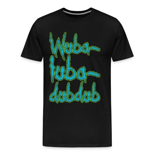 Wubalubadubdub (Premium) - Men's Premium T-Shirt