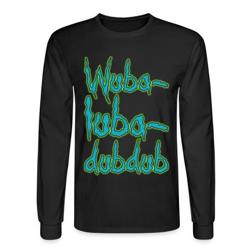Wubalubadubdub - Men's Long Sleeve T-Shirt