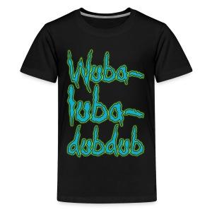 Wubalubadubdub (Kids) - Kids' Premium T-Shirt