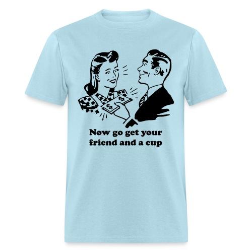 1 Girl 40 Bucks - Men's T-Shirt