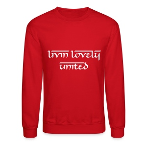 Livin Lovely United Men's Crewneck[Artist Teniele G.]   - Crewneck Sweatshirt