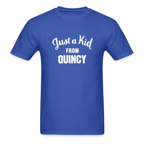 Just a Kid from Quincy - Men's T-Shirt