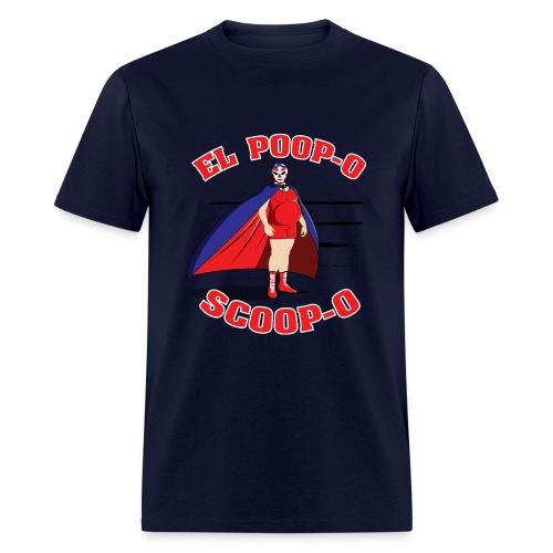 El Poop-O Scoop-O Standard Weight T (Front and Back Design) - Men's T-Shirt