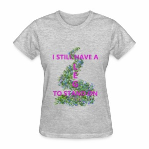 Leg To Stand On, flowers - Women's T-Shirt