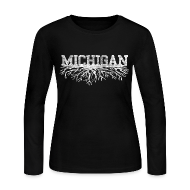 Long Sleeve Shirts ~ Women's Long Sleeve Jersey T-Shirt ~ My Michigan Roots