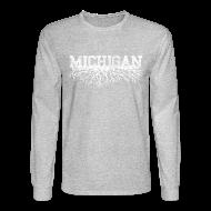 Long Sleeve Shirts ~ Men's Long Sleeve T-Shirt ~ My Michigan Roots