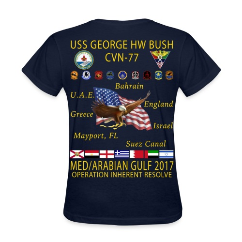 USS GEORGE HW BUSH 2017 CRUISE SHIRT - WOMEN'S - Women's T-Shirt