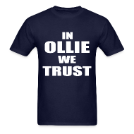T-Shirts ~ Men's T-Shirt ~ In Ollie We Trust T Shirt