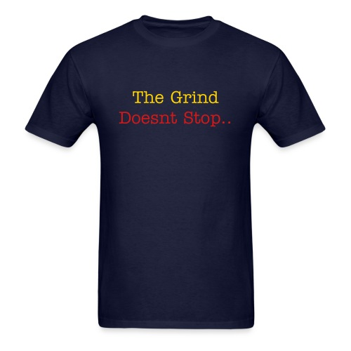 And it Dont Stop - Men's T-Shirt