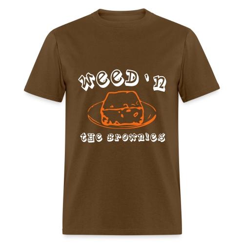 Weed'N the Brownies - Men's T-Shirt