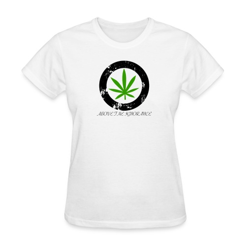 Above The Ignorance (Womens) - Women's T-Shirt