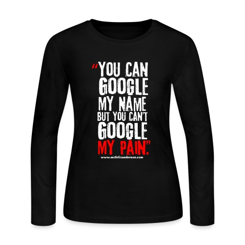 My Pain Cost Me - Women's Long Sleeve Jersey T-Shirt