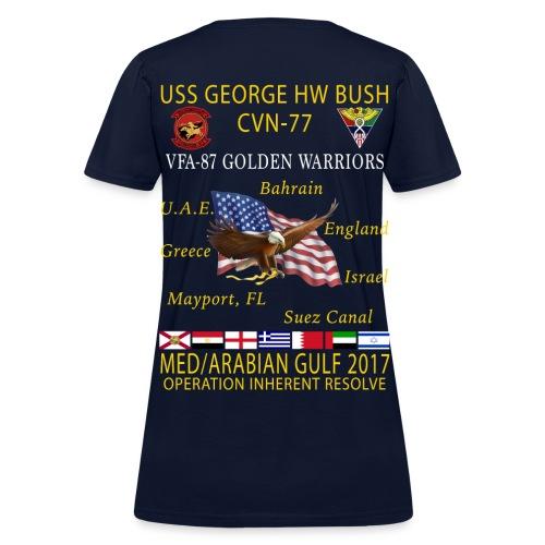 USS GEORGE HW BUSH w/ VFA-87 GOLDEN WARRIORS 2017 CRUISE SHIRT - WOMEN'S - Women's T-Shirt