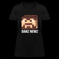 T-Shirts ~ Women's T-Shirt ~ Danz Newz Women's T-Shirt