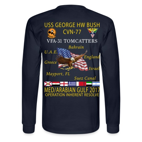 USS GEORGE HW BUSH w/ VFA-31 TOMCATTERS 2017 CRUISE SHIRT  - LONG SLEEVE - Men's Long Sleeve T-Shirt