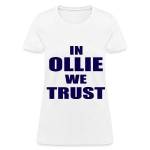 In Ollie We Trust Girls T Shirt - Women's T-Shirt