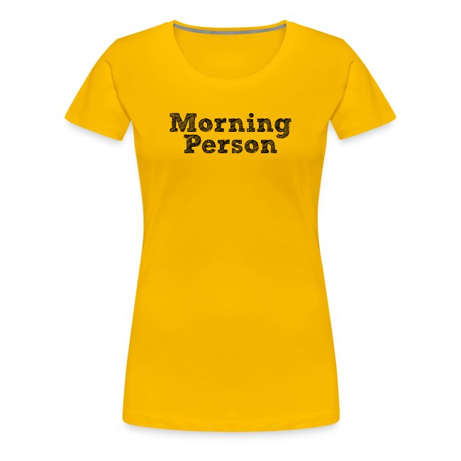 Morning Person (Women's)