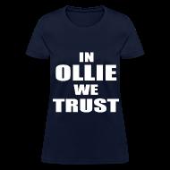 Women's T-Shirts ~ Women's T-Shirt ~ In Ollie We Trust Girls T Shirt
