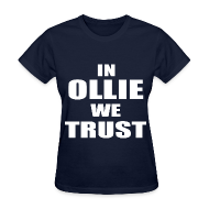 Women's T-Shirts ~ Women's T-Shirt ~ In Ollie We Trust Girls T Shirt