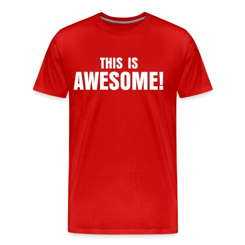 This Is Awesome F2 (Premium) - Men's Premium T-Shirt