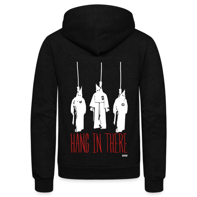 Hang in There - KKK Hoodie