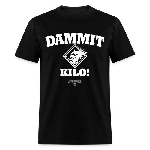 DAMMIT KILO! (Wipe) - Men's T-Shirt