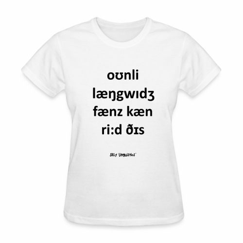 Only language fans can read this - Women's T-Shirt